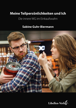 Meine Teilpersönlichkeiten und ich von Guhr-Biermann,  Sabine