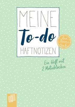 """Meine To-do-Haftnotizen """"live – love – teach"""" von Verlag an der Ruhr,  Redaktionsteam"""