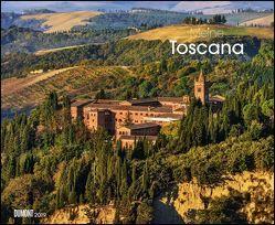 Meine Toscana – Toskana 2019 – Wandkalender 52 x 42,5 cm – Spiralbindung von DUMONT Kalenderverlag, Fotografen,  verschiedenen