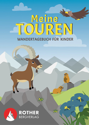 Meine Touren – Wandertagebuch für Kinder von Eisendle,  Carmen