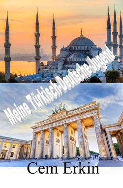 Meine Türkisch-Deutsche-Jugend von Erkin,  Cem