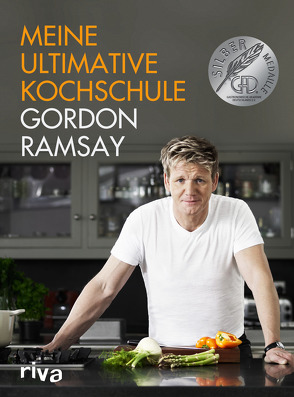 Meine ultimative Kochschule von Ramsay,  Gordon