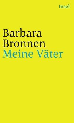 Meine Väter von Bronnen,  Barbara