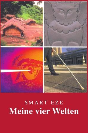 Meine vier Welten von Eze,  Smart