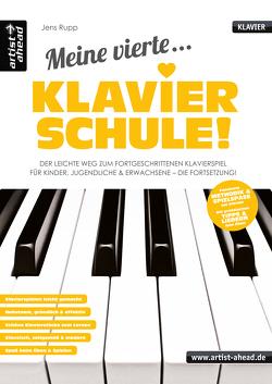 Meine vierte Klavierschule! von Rupp,  Jens