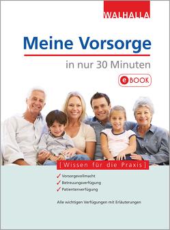 Meine Vorsorge in nur 30 Minuten von Blauth,  Michael, Depré,  Peter, Jenal,  Dr. Oliver, Lambert,  Antje, Popp,  Dr. Wolfgang