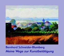 Meine Wege zur Kunstbetätigung von Hillebrand,  Carin, Schneider-Blumberg,  Bernhard, Wehrle,  Karl, Zang,  Gert