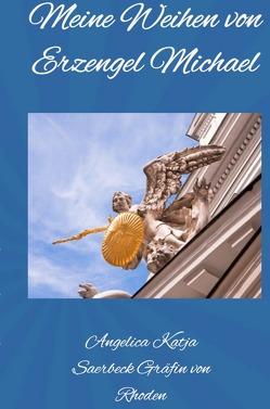 Meine Weihen von Erzengel Michael von Saerbeck,  Angelica