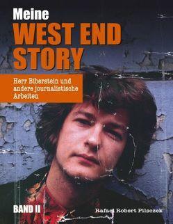 Meine West End Story (BAND II) von Pilsczek,  Rafael Robert