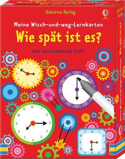 Meine Wisch-und-weg-Lernkarten: Wie spät ist es? von Ordas,  Emi, Robson,  Kirsteen