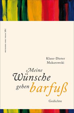 Meine Wünsche gehen barfuß von Makarowski,  Klaus-Dieter