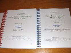 Meine Zahl, Meine Leben, Meine Energie, Arbeitsbuch Band 2 von Leukhardt,  Christa Regina, Sieben Dr.,  Ingolf