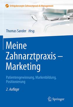 Meine Zahnarztpraxis – Marketing von Sander,  Thomas