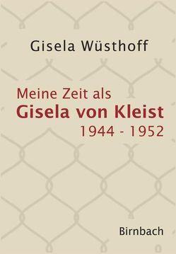 Meine Zeit als Gisela von Kleist von Wüsthoff,  Gisela