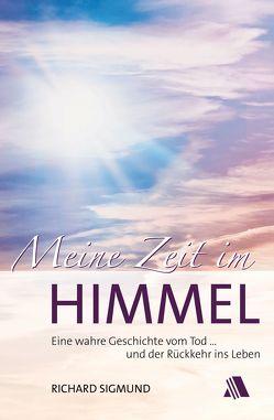 Meine Zeit im Himmel von Harewood,  Ajoke, Schwab,  Birgit, Sigmund,  Richard