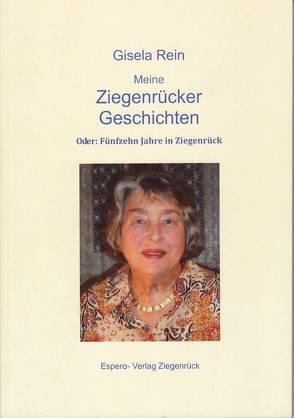Meine Ziegenrücker Geschichten von Rein,  Gisela