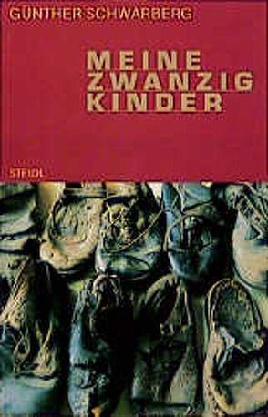 Meine zwanzig Kinder von Schwarberg,  Günther