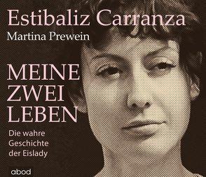 Meine zwei Leben von Carranza,  Estibaliz