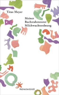 Meiner Buchstabeneuter Milchwuchtordnung von Meyer,  Titus, Reinecke,  Bertram