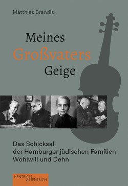 Meines Großvaters Geige von Brandis,  Matthias