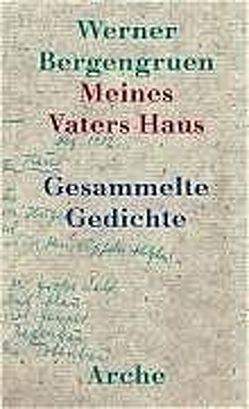 Meines Vaters Haus von Bergengruen,  Werner, Hackelsberger,  N Luise