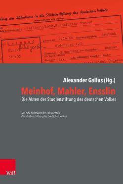 Meinhof, Mahler, Ensslin von Gallus,  Alexander, Zimmermann,  Reinhard