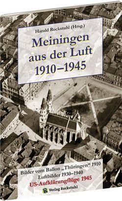 MEININGEN aus der Luft 1910–1945 von Rockstuhl,  Harald