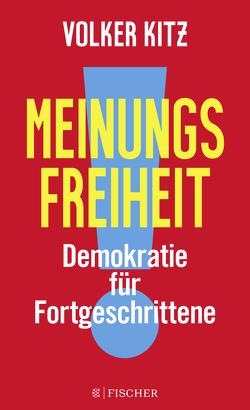 Meinungsfreiheit! von Kitz,  Volker