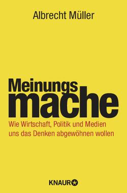 Meinungsmache von Müller,  Albrecht