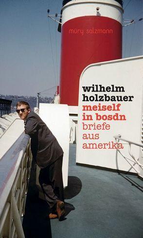 meiself in bosdn von Holzbauer,  Wilhelm