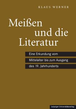 Meißen und die Literatur von Werner,  Klaus