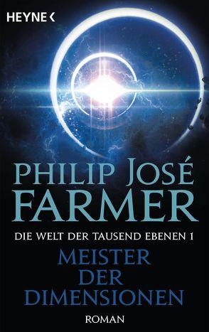 Meister der Dimensionen von Baresch,  Martin, Farmer,  Philip José