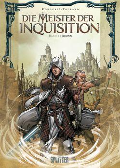 Die Meister der Inquisition. Band 5 von Cordurié,  Sylvain, Poupard,  Jean-Charles