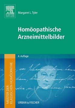 Meister der klassischen Homöopathie. Homöopathische Arzneimittelbilder von Tyler,  Margaret L.