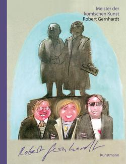 Meister der komischen Kunst: Robert Gernhardt von Fahrenberg,  Wolf Peter, Gernhardt,  Robert
