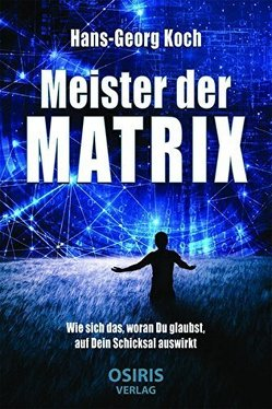 Meister der Matrix von Koch,  Hans-Georg