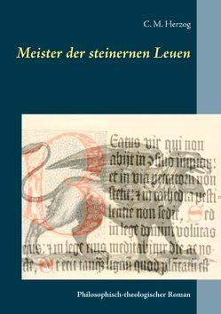 Meister der steinernen Leuen von Herzog,  C M
