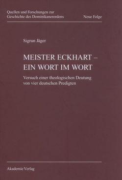 Meister Eckhart – ein Wort im Wort von Jäger,  Sigrun