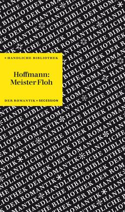 Meister Floh von Borgards,  Roland, Hoffmann,  E T A