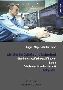 Meister für Schutz und Sicherheit – Handlungsspezifische Qualifikation von Egger,  Alfred, Meyer,  Thomas, Müller,  Tilo, Popp,  Wolfgang