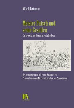 Meister Putsch und seine Gesellen von Hartmann,  Alfred, von Zimmermann,  Christian, Wermelinger,  Eveline, Zihlmann-Märki,  Patricia