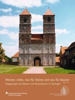 Meister, siehe, was für Steine und was für Bauten von Kessler,  Hans Joachim, Lüders,  Marietta, Putzke,  Sibylle, Wurzel,  Thomas