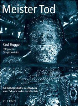 Meister Tod von Arb,  Giorgio von, Hugger,  Paul
