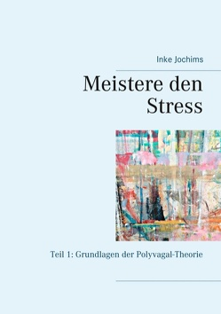 Meistere den Stress von Jochims,  Inke