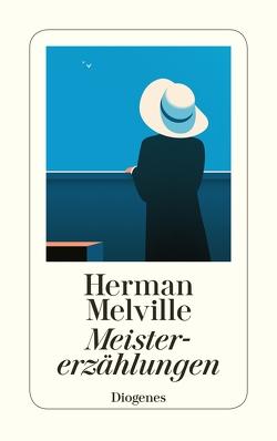 Meistererzählungen von Melville,  Herman, Steinig,  Günther