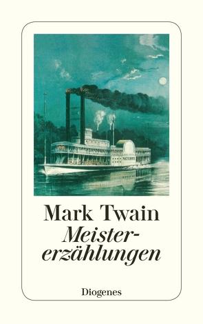 Meistererzählungen von diverse Übersetzer, Twain,  Mark