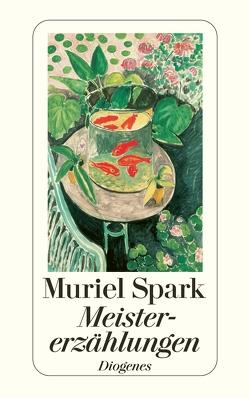 Meistererzählungen von Naujack,  Peter, Spark,  Muriel