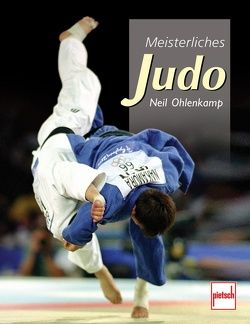 Meisterliches Judo von Ohlenkamp,  Neil
