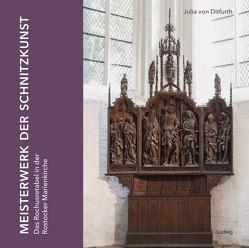 Meisterwerk der Schnitzkunst: Das Rochusretabel in der Rostocker Marienkirche von von Ditfurth,  Julia