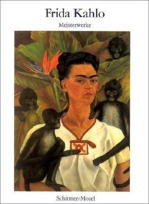 Meisterwerke von Kahlo,  Frida
